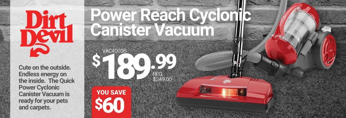 Dirt Devil Power Reach Cyclonic Vacuum Sale - Get 60$ Off