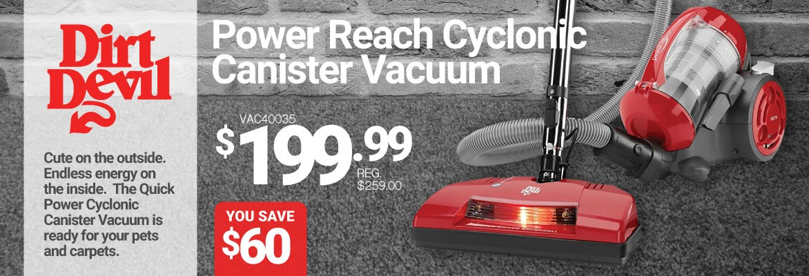 Dirt Devil Power Reach Cyclonic Vacuum Sale - Get 60$ Off