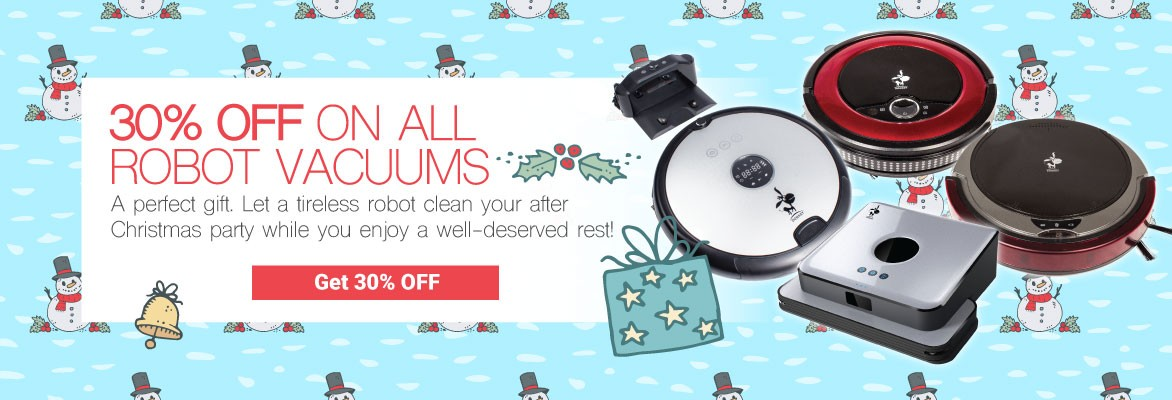 SAVE ON ROBOT VACUUMS - This christmas, let a tireless robot vacuum do the job for you.