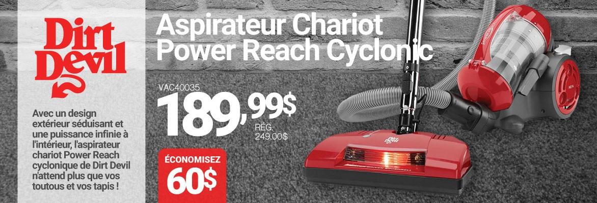 Vente Dirt Devil - Économisez 60$ sur l'aspirateur chariot Dirt Devil Power Reach Cyclonic