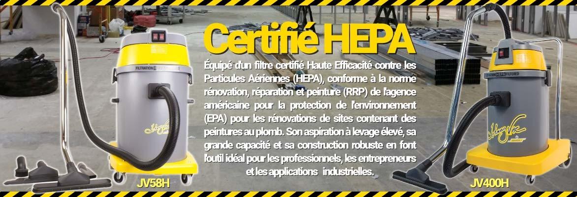 Aspirateurs commercials certifiés HEPA
